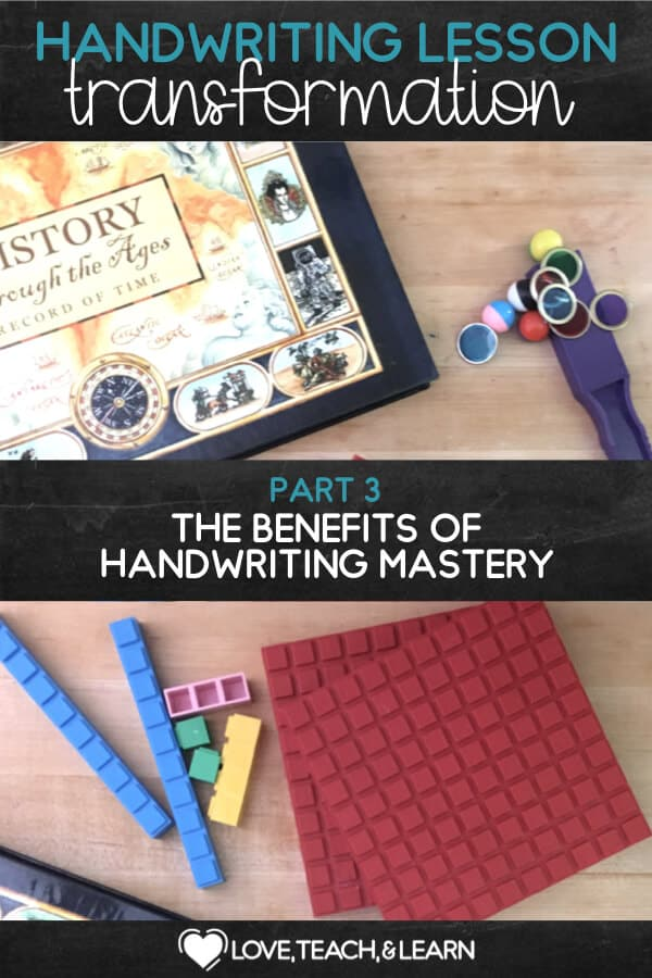 The Benefits of Handwriting Mastery. Part 3 of 6 from the Handwriting Lesson Transformation Series.